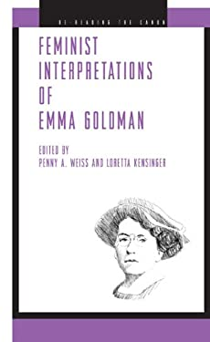 Feminist Interpretations of Emma Goldman 9780271029764