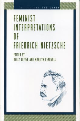 Feminist Interpretations of Friedrich Nietzsche 9780271017631