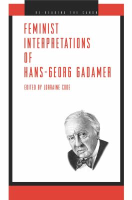 Feminist Interpretations of Hans-Georg Gadamer 9780271022444