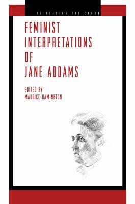 Feminist Interpretations of Jane Addams 9780271036939