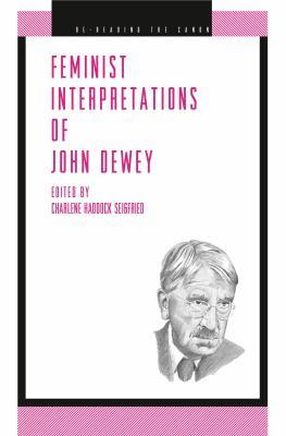 Feminist Interpretations of John Dewey 9780271021614