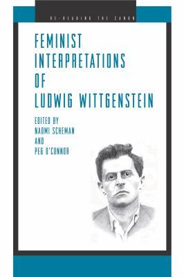 Feminist Interpretations of Ludwig Wittgenstein 9780271021980