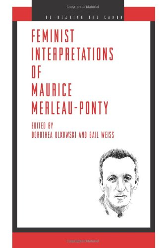 Feminist Interpretations of Maurice Merleau-Ponty 9780271029184