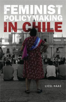 Feminist Policymaking in Chile 9780271037462