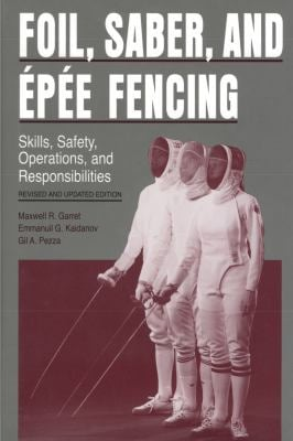Foil, Saber, and Epee Fencing 9780271010199