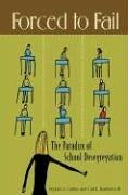 Forced to Fail: The Paradox of School Desegregation 9780275986933