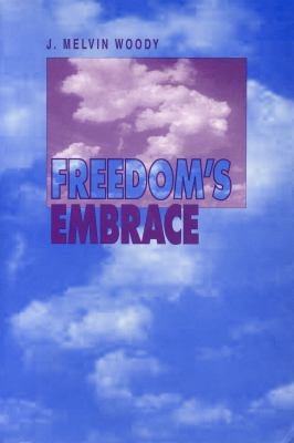 Freedom's Embrace - CL. 9780271017600