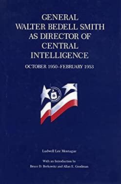 General W.B. Smith as Dir. CIA-CL. 9780271007502