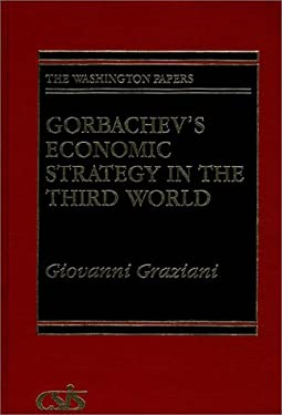 Gorbachev's Economic Strategy in the Third World 9780275935382