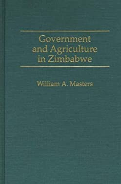 Government and Agriculture in Zimbabwe 9780275947552