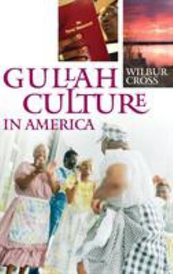 Gullah Culture in America 9780275994501