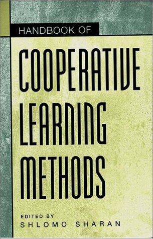 Handbook of Cooperative Learning Methods 9780275967468