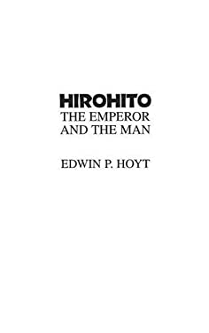 Hirohito : The Emperor and the Man