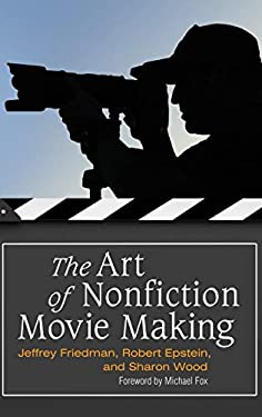 The Art of Nonfiction Movie Making 9780275992255