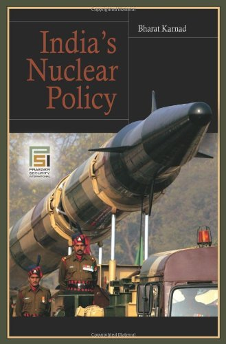 India's Nuclear Policy 9780275999452