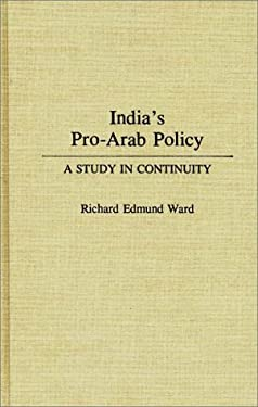 India's Pro-Arab Policy: A Study in Continuity
