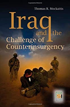 Iraq and the Challenge of Counterinsurgency 9780275999476
