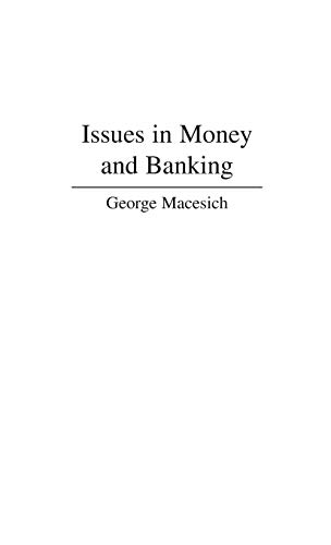 Issues in Money and Banking