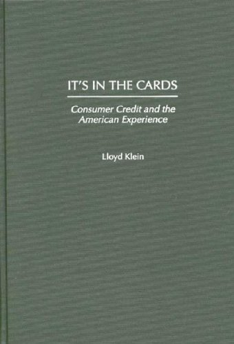 It's in the Cards: Consumer Credit and the American Experience 9780275957575