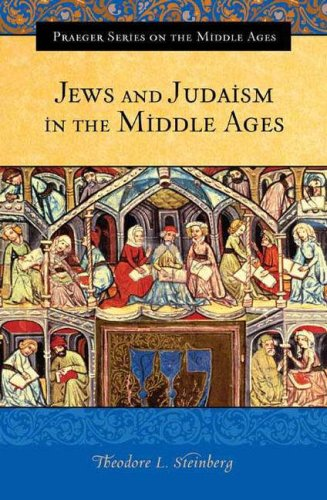 Jews and Judaism in the Middle Ages 9780275985882