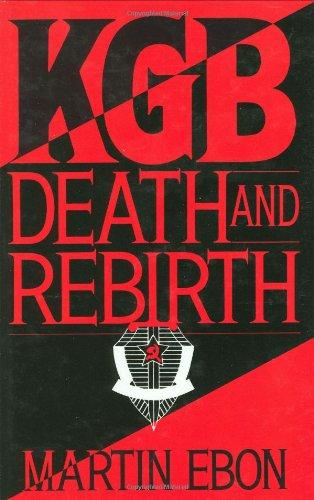 KGB: Death and Rebirth 9780275946333