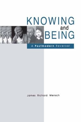 Knowing and Being - Ppr. 9780271015552
