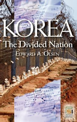 Korea, the Divided Nation 9780275983079