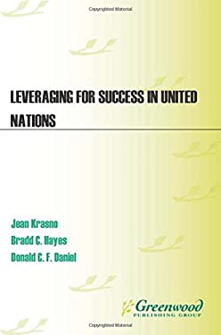 Leveraging for Success in United Nations Peace Operations 9780275978839