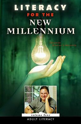 Literacy for the New Millennium: Volume 4, Adult Literacy 9780275989958