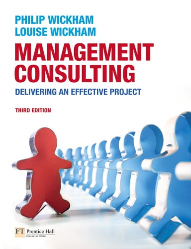 Management Consulting: Delivering an Effective Project 9780273711841