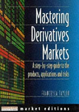Mastering Derivatives Markets 9780273620457