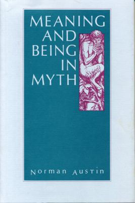 Meaning and Being in Myth 9780271028231