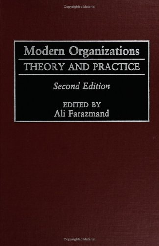 Modern Organizations: Theory and Practice 9780275961404