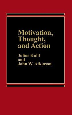 Motivation, Thought, and Action 9780275920968