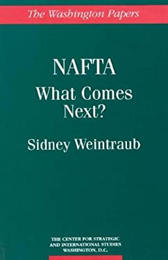 NAFTA: What Comes Next? 9780275951191