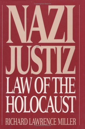 Nazi Justiz: Law of the Holocaust 9780275949129