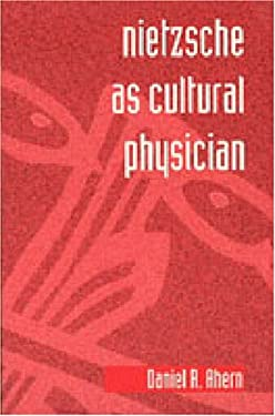 Nietzsche as Cultural Physician 9780271014258