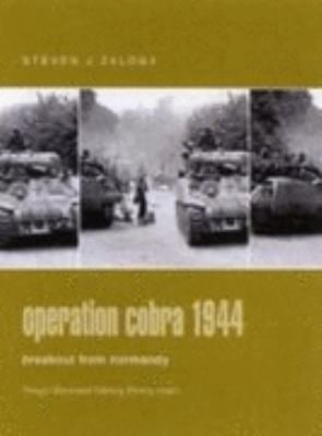 Operation Cobra 1944: Breakout from Normandy