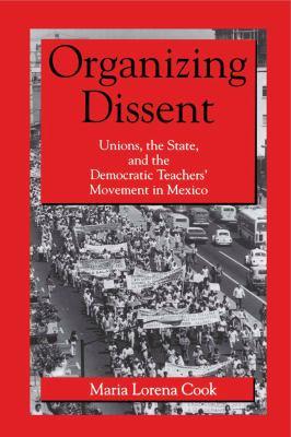 Organizing Dissent - Ppr. 9780271015613