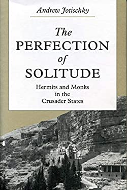 Perfection of Solitude 9780271013466