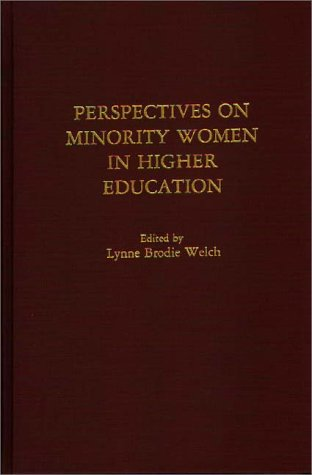 Perspectives on Minority Women in Higher Education 9780275937423