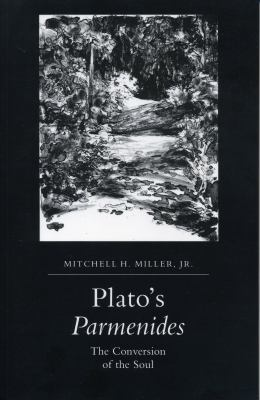 Plato's Parmenides: The Conversion of the Soul 9780271028675