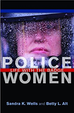 Police Women: Life with the Badge 9780275984779