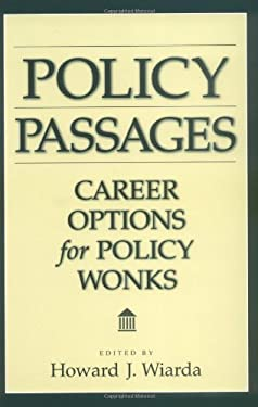 Policy Passages: Career Options for Policy Wonks 9780275975296