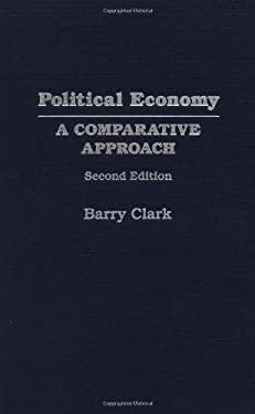 Political Economy: A Comparative Approach, Second Edition