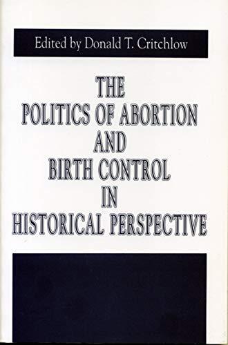 Politics of Abortion & Birth Ctrl. 9780271015705