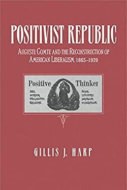 Positivist Republic 9780271010410