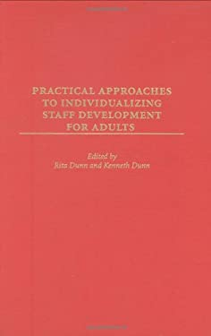 Practical Approaches to Individualizing Staff Development for Adults 9780275960667
