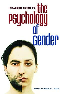 Praeger Guide to the Psychology of Gender 9780275982447