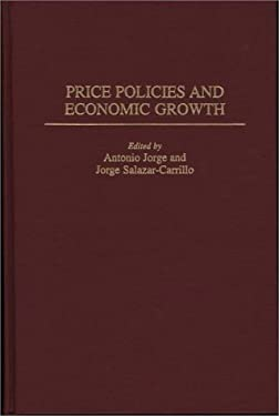 Price Policies and Economic Growth 9780275953225